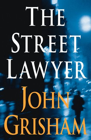 street lawyer The street lawyer michael was in a hurry he was scrambling up the ladder at drake sweeney a giant d c law firm with eight hundred lawyers the money was good and.